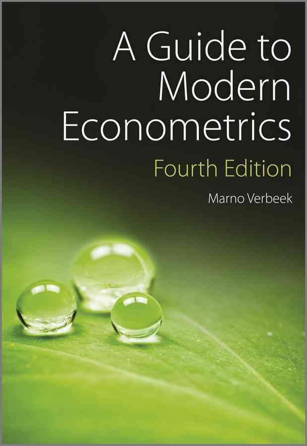 A Guide to Modern Econometrics By Verbeek, Marno